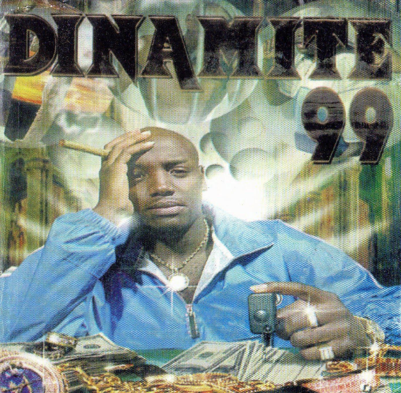 DINAMITE 99