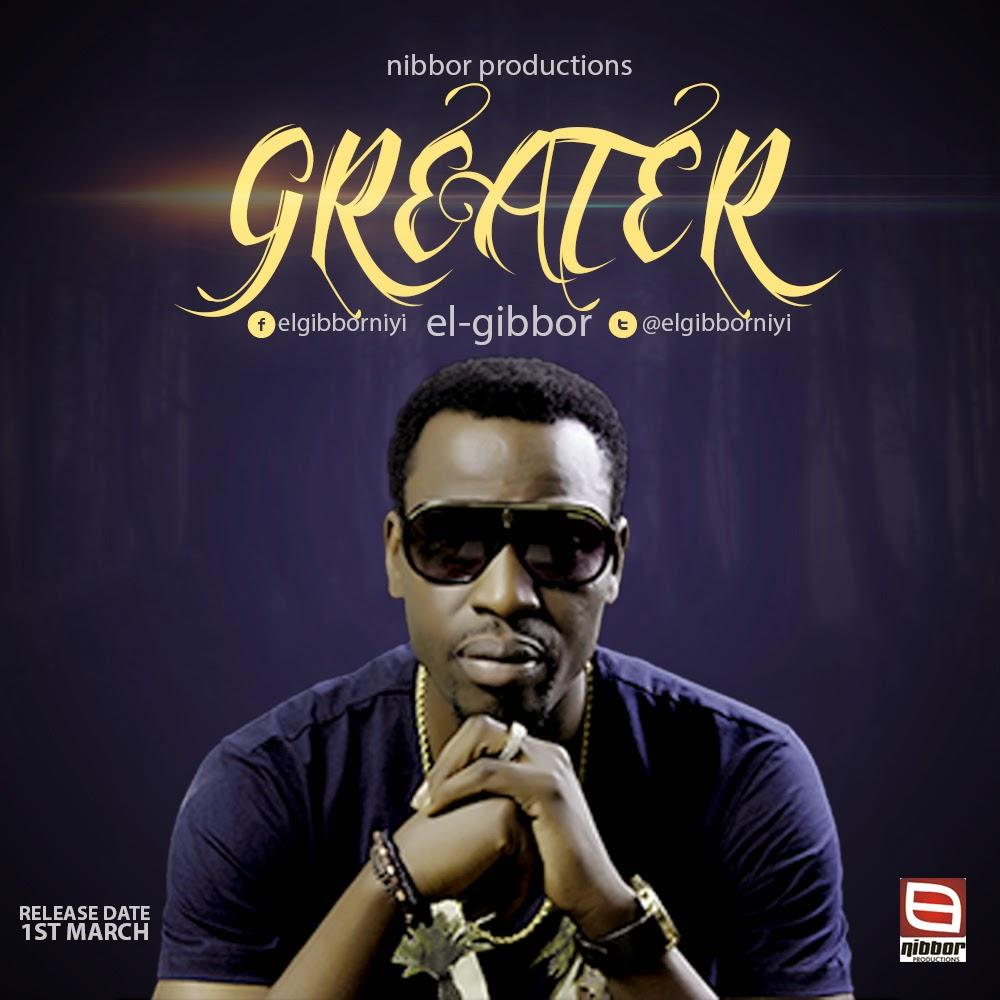 Music: Greater ~ El-gibbor