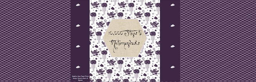 10,000 Steps to Metamorphosis