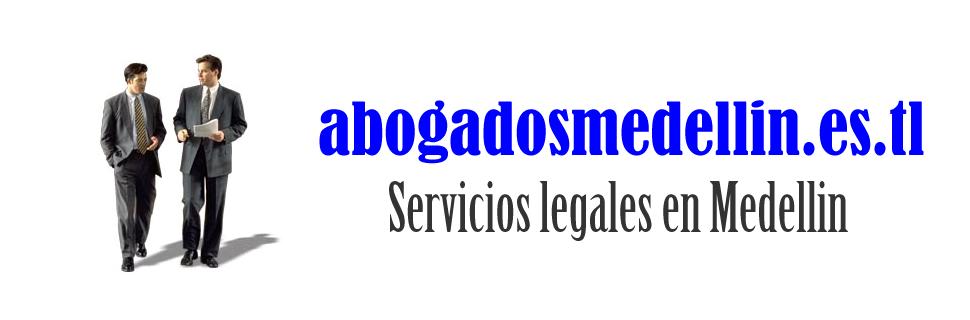 Abogados Medellin Servicios Legales Profesionales En