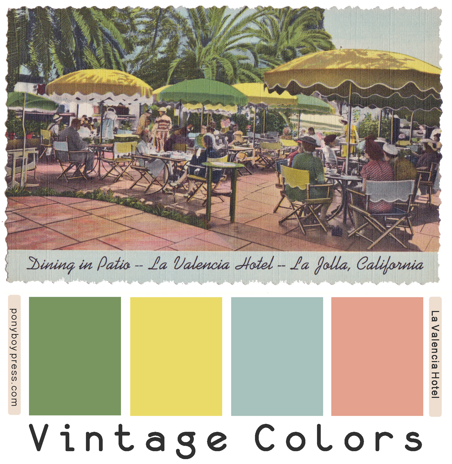 Vintage Color Palettes - La Valencia Hotel - Ponyboy Press ponyboypress.com
