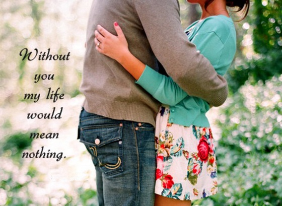 My Life Nothing Without You Quotes I Said Nothing I M Good At