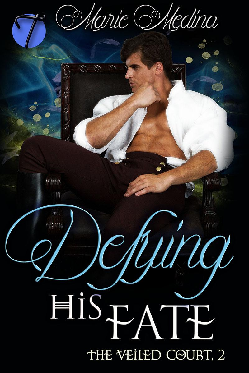 Defying His Fate (Veiled Court 2)