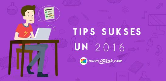 Tips Sukses Mengerjakan Soal UN 2016