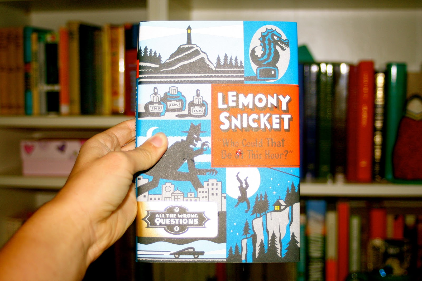 Although I Wasn't Going To Originally, I Ended Up Buying Who Could It Be At  This Hour (all The Wrong Questions) By Lemony Snicket The Book Is Part Of  A New