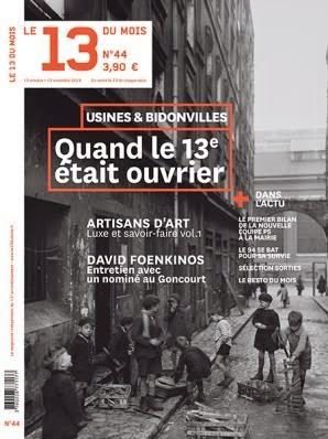 Le '13 du Mois' consacre son dossier mensuel à l'Histoire ouvrière de l'arrondissement