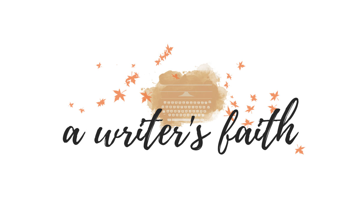 A Writer's Faith