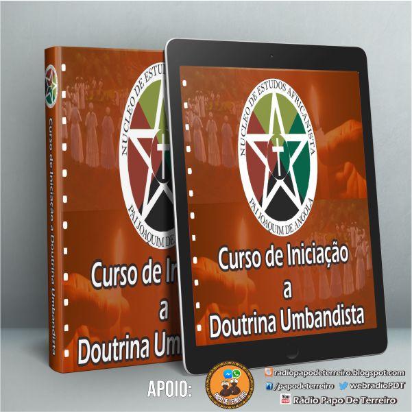 CURSO GRATUITO - Curso de Iniciação a Doutrina Umbandista
