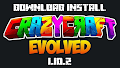 HOW TO INSTALL<br>CrazyCraft Evolved Modpack [<b>1.10.2</b>]<br>▽