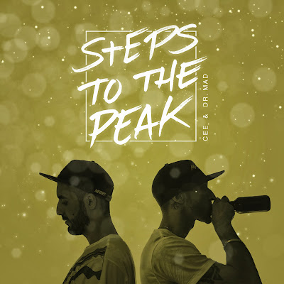 Cee & Dr. MaD - Steps To The Peak