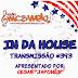 #393 IN DA HOUSE
