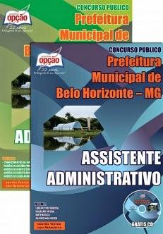 Apostila Concurso Prefeitura de Belo Horizonte / MG ASSISTENTE ADMINISTRATIVO 2015