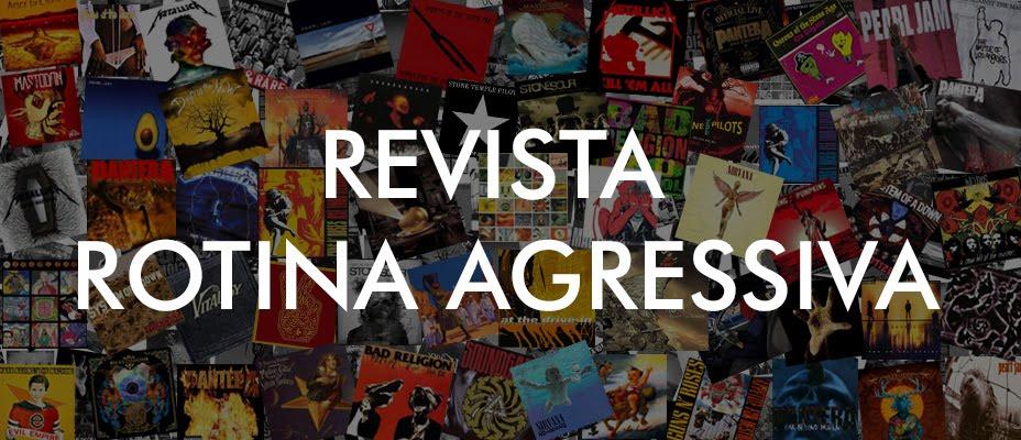 Rotina Agressiva Revista