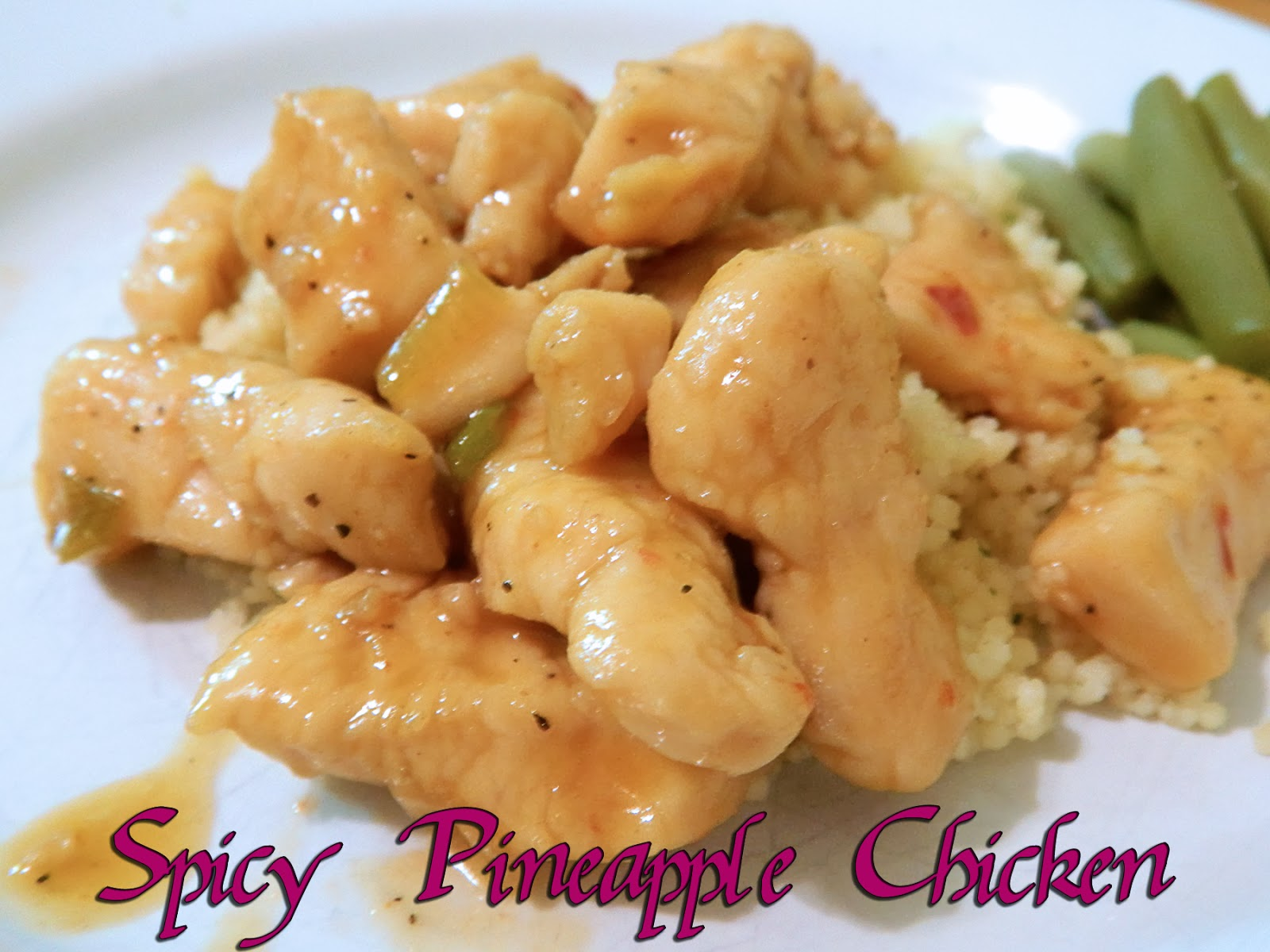 Eating Bariatric: Spicy Pineapple Chicken