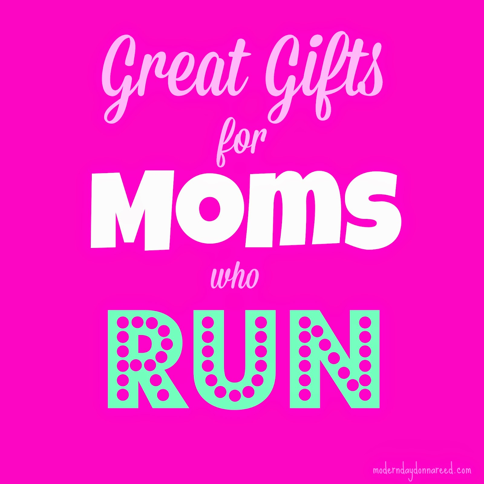 Great Gifts for Moms Who Run | Confessions of a Stay-At-Home Mom