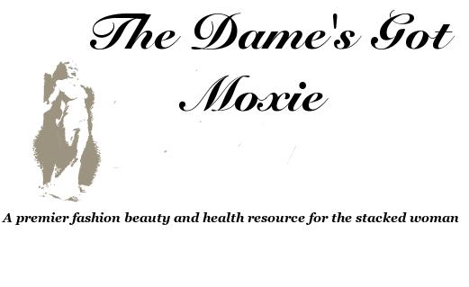 The Dame's Got Moxie