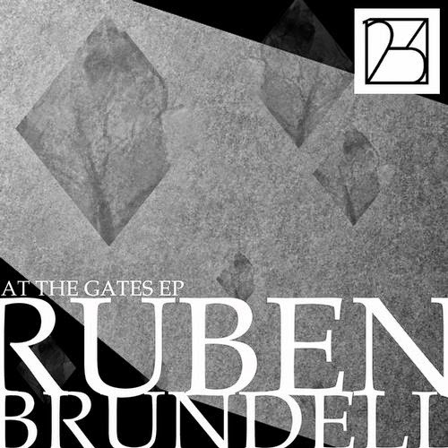 Ruben Brundell - At The Gates EP