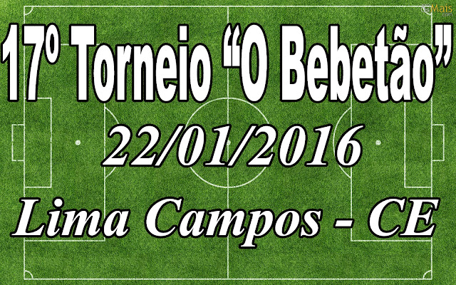 """17º TORNEIO """"O BEBETÃO"""" 2016"""