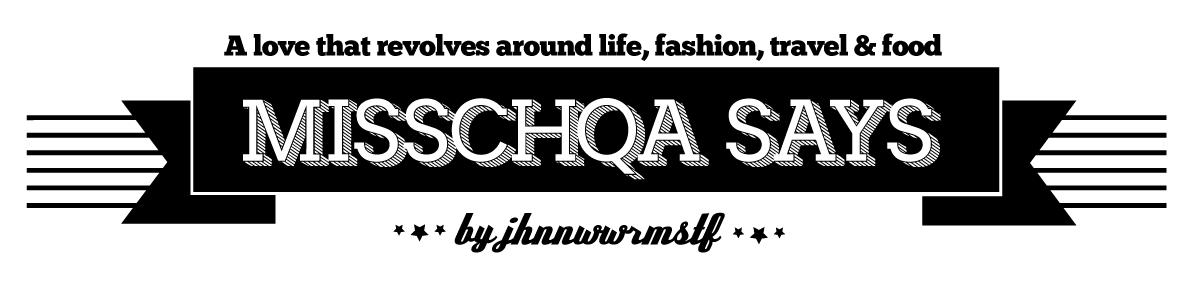 MISSCHQA SAYS