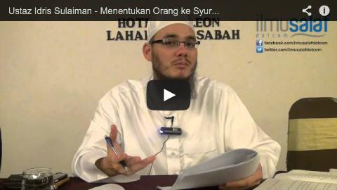 Ustaz Idris Sulaiman – Menentukan Orang ke Syurga atau Neraka Bukan Urusan Kita