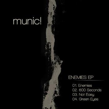 Munic! Enemies EP 2015
