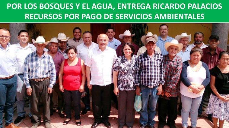 POR LOS BOSQUES Y EL AGUA, ENTREGA RICARDO PALACIOS RECURSOS POR PAGO DE SERVICIOS AMBIENTALES