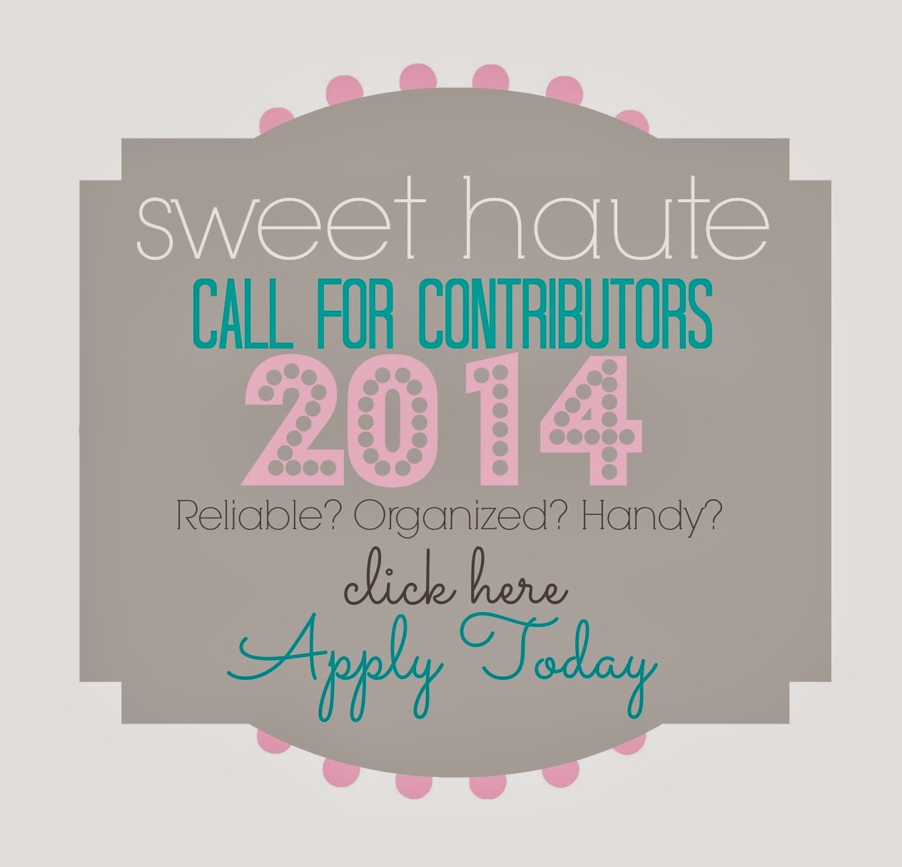 http://sweethaute.blogspot.com/2014/03/sweet-haute-call-for-contributors-2014.html