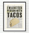 Better Person With Tacos