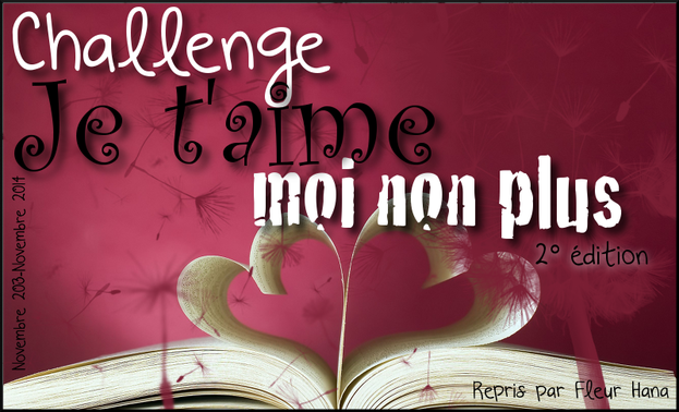http://aufildemeslectures.blogspot.fr/2013/10/challenge-je-taime-moi-non-plus.html