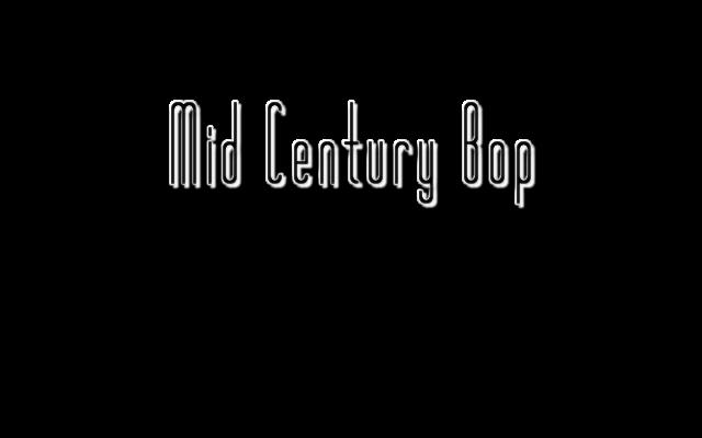 Mid Century Bop
