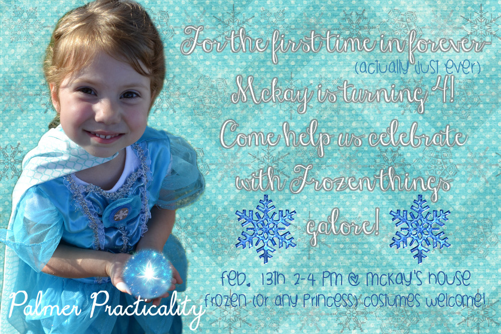 Palmer Practicality Frozen Birthday Party Ideas - Birthday invitation frozen theme