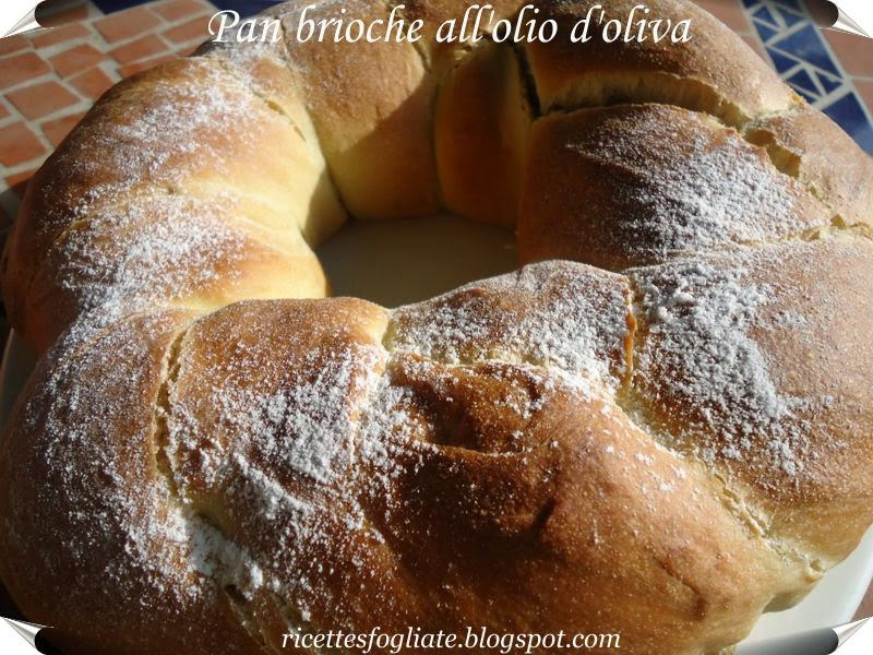 pan brioche  all'olio d'oliva