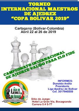"""Torneo Internacional Maestros de Ajedrez """"Copa Bolívar 2019"""" (Dar clic a la imagen)"""