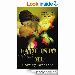 http://www.amazon.com/Fade-Into-Me-Charity-Bradford-ebook/dp/B00SJJHT1W/ref=sr_1_1?ie=UTF8&qid=1423669206&sr=8-1&keywords=fade+into+me+charity+bradford
