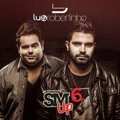 Download – Lu e Robertinho – Sertanejo Mashup 6 (2014)