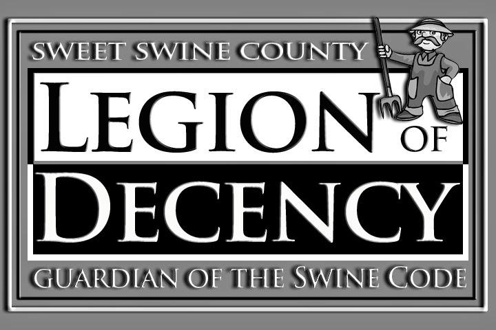 """Sweet Swine County's """"Legion of Decency Board"""" Holds an Emergency Meeting"""
