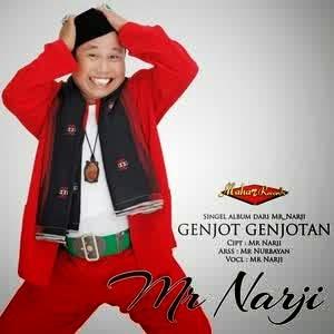 Mr Narji - Genjot Genjotan