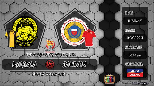 Live Streaming Malaysia vs Bahrain 15 Oktober 2013 - Kelayakan Piala Asia 2015