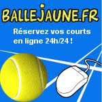 Rservation des terrains: cliquez sur l&#39;image Balle Jaune !