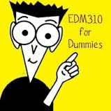 EDM310 for Dummies