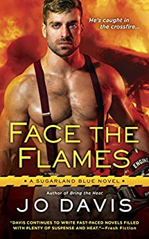 Face the Flames (Sugarland Blue Novel) by Jo Davis (CR)