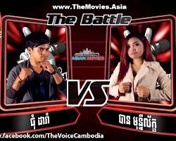 [ TV SHOW ] ជុំ ដារ៉ា VS បាន មុន្នីល័ក្ខ Chum Dara vs Ban Munileak - The voice Cambodia 28 Sep 2014 the battle week 3 - TV HM, TV Show, The Voice Cambodia, Music
