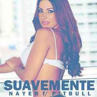 Nayer - Suavemente ft. Pitbull & Mohombi Lyrics | Letras | Lirik | Tekst | Text | Testo | Paroles - Source: musicjuzz.blogspot.com