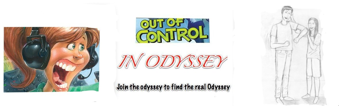 Out of Control in Odyssey