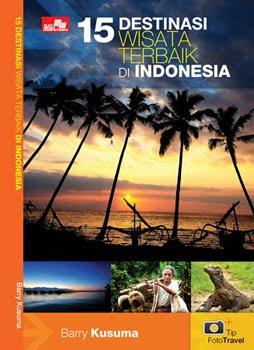 Buat Travelers & Fotografer yg ingin Keliling Indonesia, Wajib punya Buku ini.