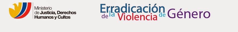 Plan para la erradicación de la Violencia de Género contra mujeres, la niñez y Adolescencia.