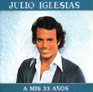 A mis 33 Años - Julio Iglesias