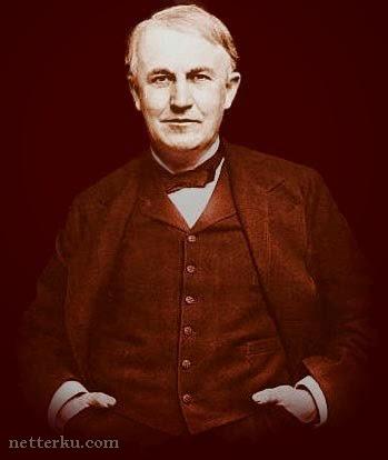Foto Thomas Alva Edison Terbaru - www.NetterKu.com : Menulis di Internet untuk saling berbagi Ilmu Pengetahuan!