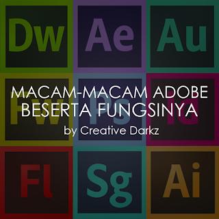 Macam Dan Fungsi Aplikasi Adobe