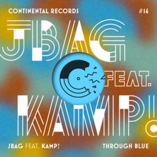 JBAG feat. Kamp! - Through Blue EP